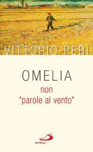 Copertina di 'Omelia non «parole al vento»'