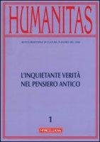 Humanitas. 1/2016 L'inquietante verità nel pensiero antico.