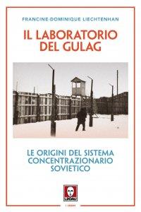 Copertina di 'Il laboratorio del Gulag'