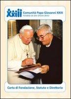 Comunità papa Giovanni XXIII carta di fondazione, statuto e direttorio