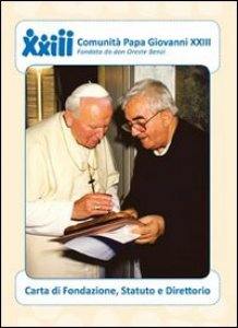 Copertina di 'Comunità papa Giovanni XXIII carta di fondazione, statuto e direttorio'