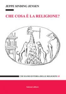 Copertina di 'Che cosa è la religione?'