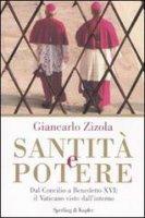 Santità e potere - Giancarlo Zizola