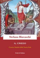Il Credo - Stefano Biavaschi