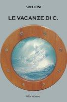 Le vacanze di C. - Belloni S.