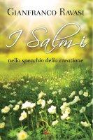 I salmi nello specchio della creazione, vol. 3 - Gianfranco Ravasi