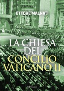 Copertina di 'La Chiesa del Concilio Vaticano II'