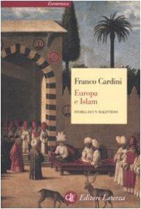 Copertina di 'Europa e Islam. Storia di un malinteso'