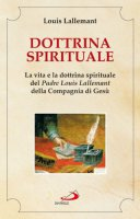 Dottrina spirituale - Lallemant Louis