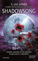 Shadowsong - Jae-Jones S.