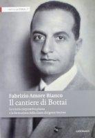Il Cantiere di Bottai - Amore Bianco Fabrizio