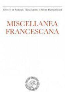 Copertina di 'Miscellanea Francescana n. I-II/2016'
