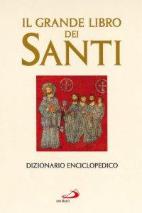Copertina di 'Il grande libro dei santi'