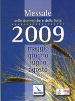Messale delle domeniche e delle feste 2009 - Centro evangelizzazione e catechesi «don Bosco»