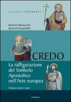 Credo - Mastacchi Roberto, Knapinski Ryszard