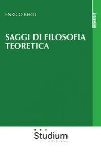 Copertina di 'Saggi di filosofia teoretica'