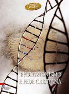 Copertina di 'Evoluzionismo e fede cristiana'