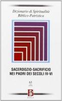 Sacerdozio-Sacrificio nei Padri dei secoli IV-V - Autori vari
