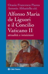 Copertina di 'Alfonso Maria de Liguori e il Concilio Vaticano II'