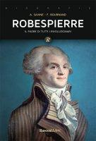 Robespierre - Albert Savine, François Bournand