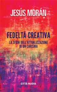 Copertina di 'Fedeltà creativa'