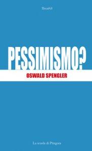 Copertina di 'Pessimismo?'