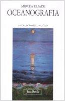 Oceanografia - Eliade Mircea
