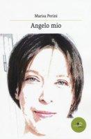 Angelo mio - Perini Marisa