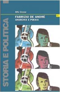 Copertina di 'Fabrizio De André. Anarchia e poesia'