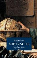 La gaia scienza - Friedrich W. Nietzsche