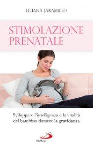 Copertina di 'Stimolazione prenatale'