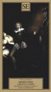 Copertina di 'Amleto e Edipo. Seguito da «Amleto e Freud» di Jean Starobinski'
