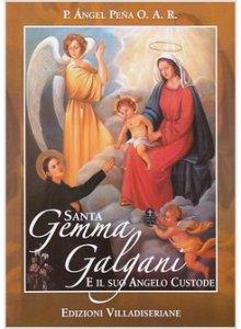 Copertina di 'Santa Gemma Galgani e il suo angelo custode'