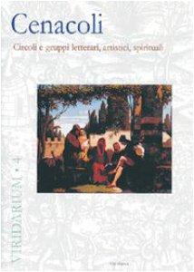 Copertina di 'Cenacoli. Circoli e gruppi letterari, artistici, spirituali'