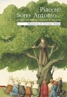 Piacere! Sono Antonio - Giovanni Manna (illustrazioni), Un frate francescano (testo)