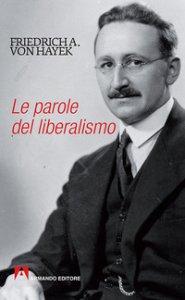 Copertina di 'Le parole del liberalismo'