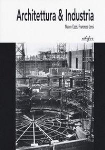 Copertina di 'Architettura & industria'