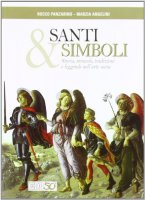 Santi e simboli - Panzarino Rocco, Angelini Marzia