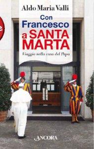Copertina di 'Con Francesco a Santa Marta'
