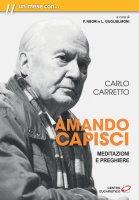 Amando capisci - Carlo Carretto