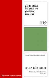 Copertina di 'Lucien Levy-Bruhl. Filosofia, scienze sociali, giustizia'