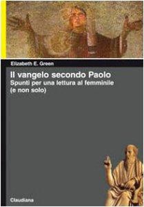 Copertina di 'Il Vangelo secondo Paolo'