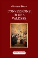 Conversione di una valdese - Giovanni Bosco
