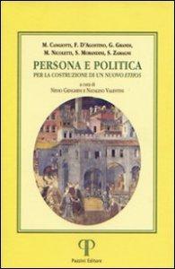 Copertina di 'Persona e politica. Per la costruzione di un nuovo ethos'