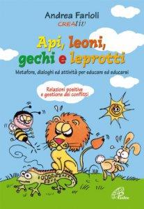 Copertina di 'Api, leoni, gechi e leprotti'