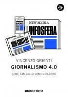 Giornalismo 4.0 - Vincenzo Grienti