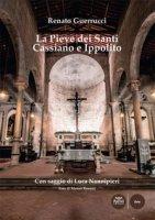 La pieve dei Santi Cassiano e Ippolito - Guerrucci Renato