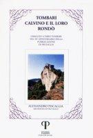 Tombari, Calvino e il loro Rondò. Omaggio a Fabio Tombari nel 50º Anniversario della pubblicazione di Frusaglia - Piscaglia Alessandro