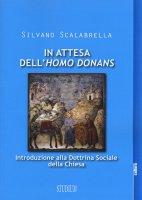 In attesa dell'homo donans - Silvano Scalabrella