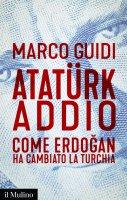 Atatürk addio - Marco Guidi